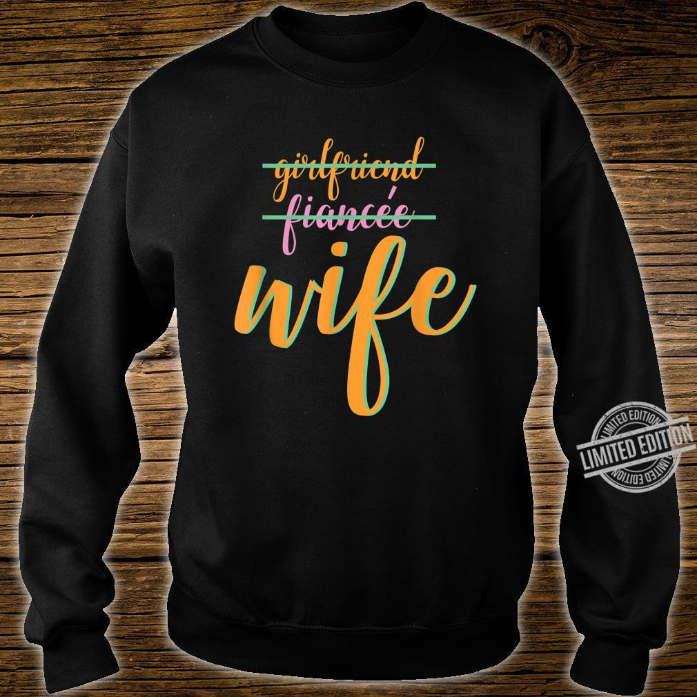 Girlfriend Fiance Wife Engagement Party Shirt sweater