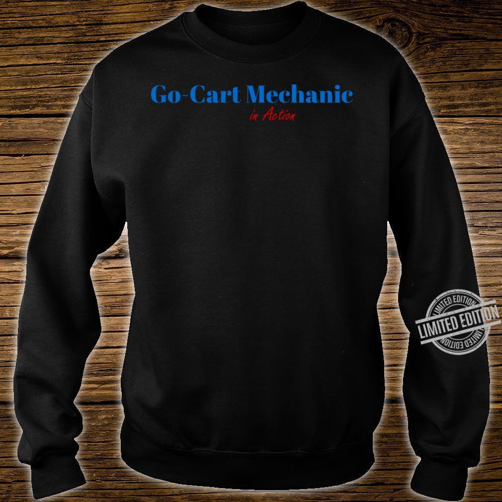 Go Cart Mechanic Shirt sweater