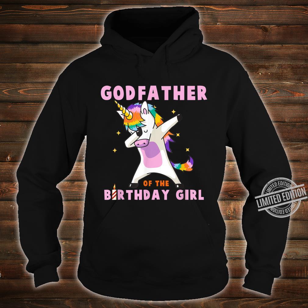Godfather Of The Birthday Girl Unicorn Dab Shirt hoodie