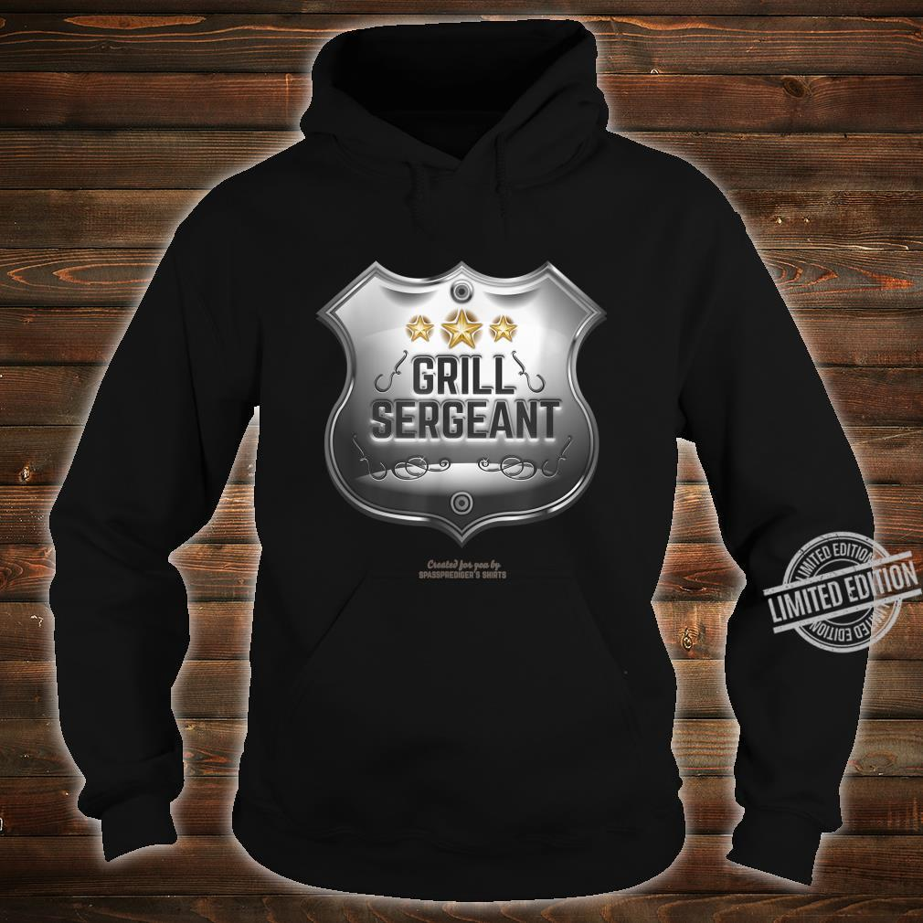 Grill Sergeant Design for BBQ Fans Shirt hoodie