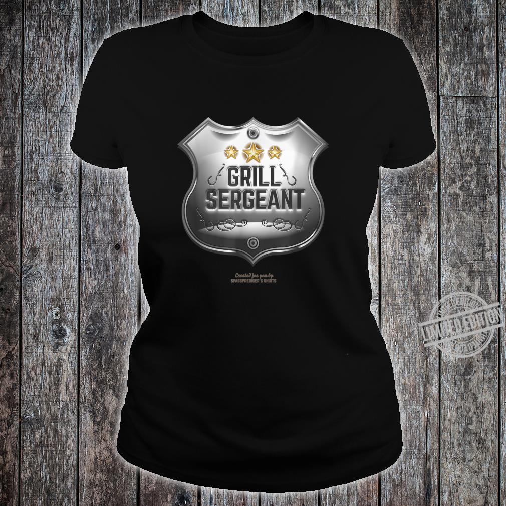 Grill Sergeant Design for BBQ Fans Shirt ladies tee