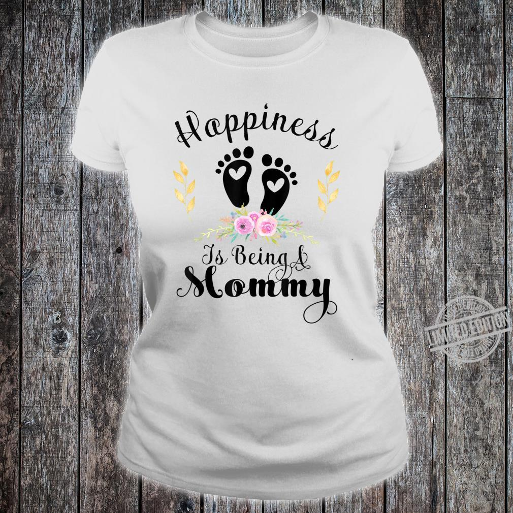 Happiness Is Being a Mommy Shirt ladies tee