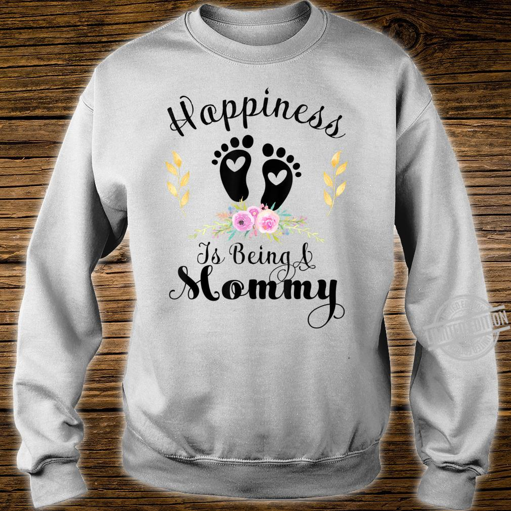 Happiness Is Being a Mommy Shirt sweater