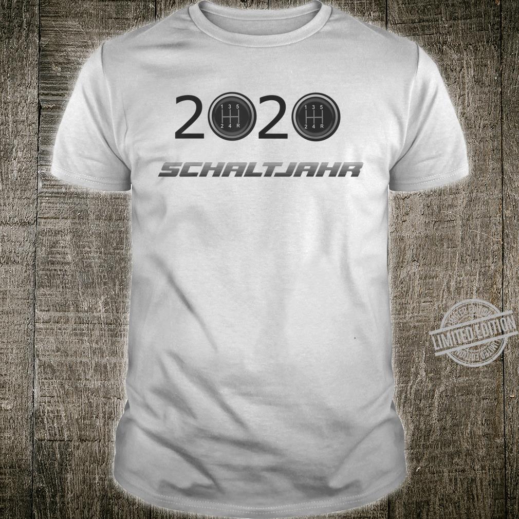 Herren 2020 ist ein Schaltjahr Shirt