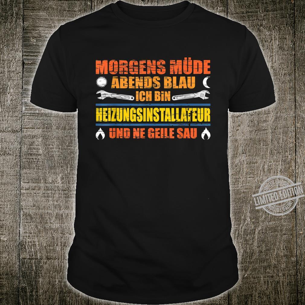 Herren Heizungsinstallateur Heizungsbauer Heizungsbau Installateur Shirt