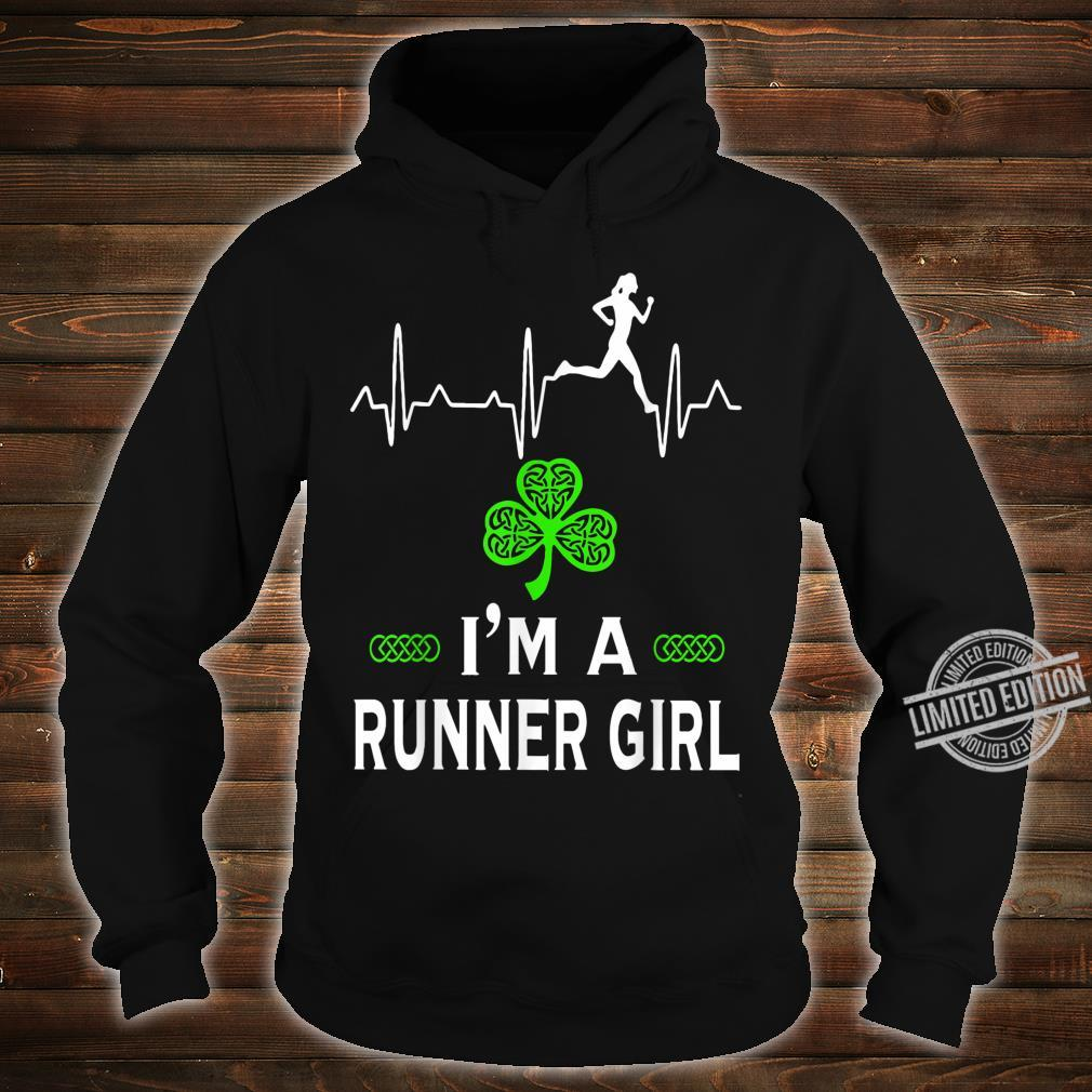 I'm a Runner girl for St Patrick's Day Shirt hoodie