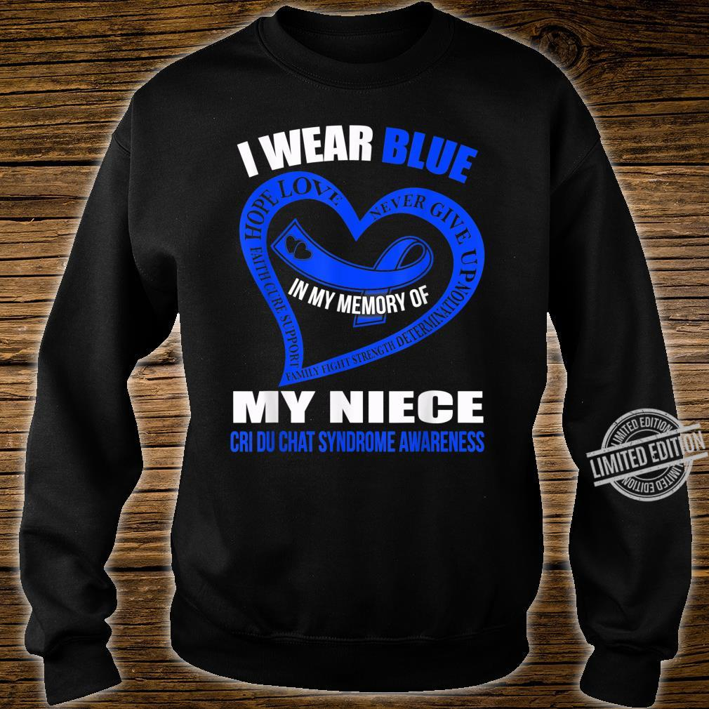 In my memory of my niece CRI DU CHAT SYNDROME AWARENESS Shirt sweater