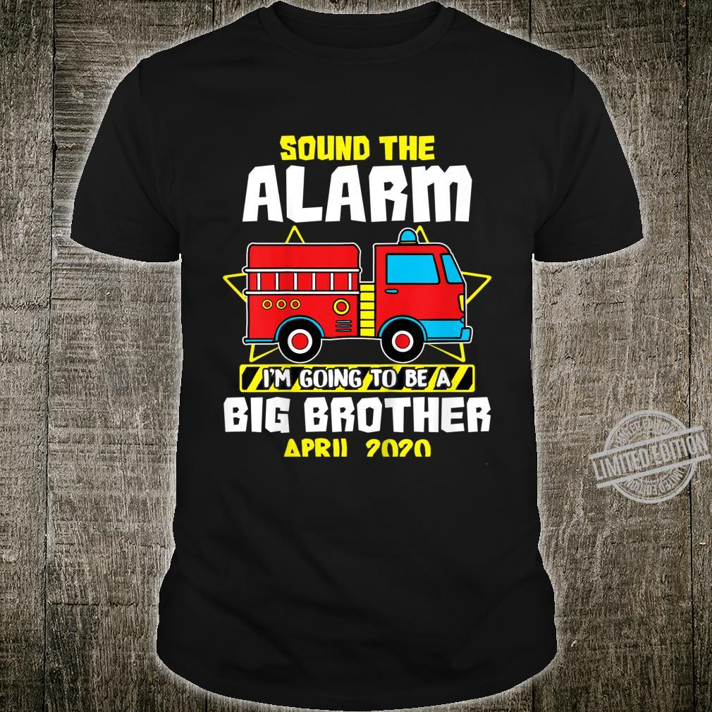 Kids Sound The Alarm Going To Be A Big Cute Brother Apr 2020 Shirt