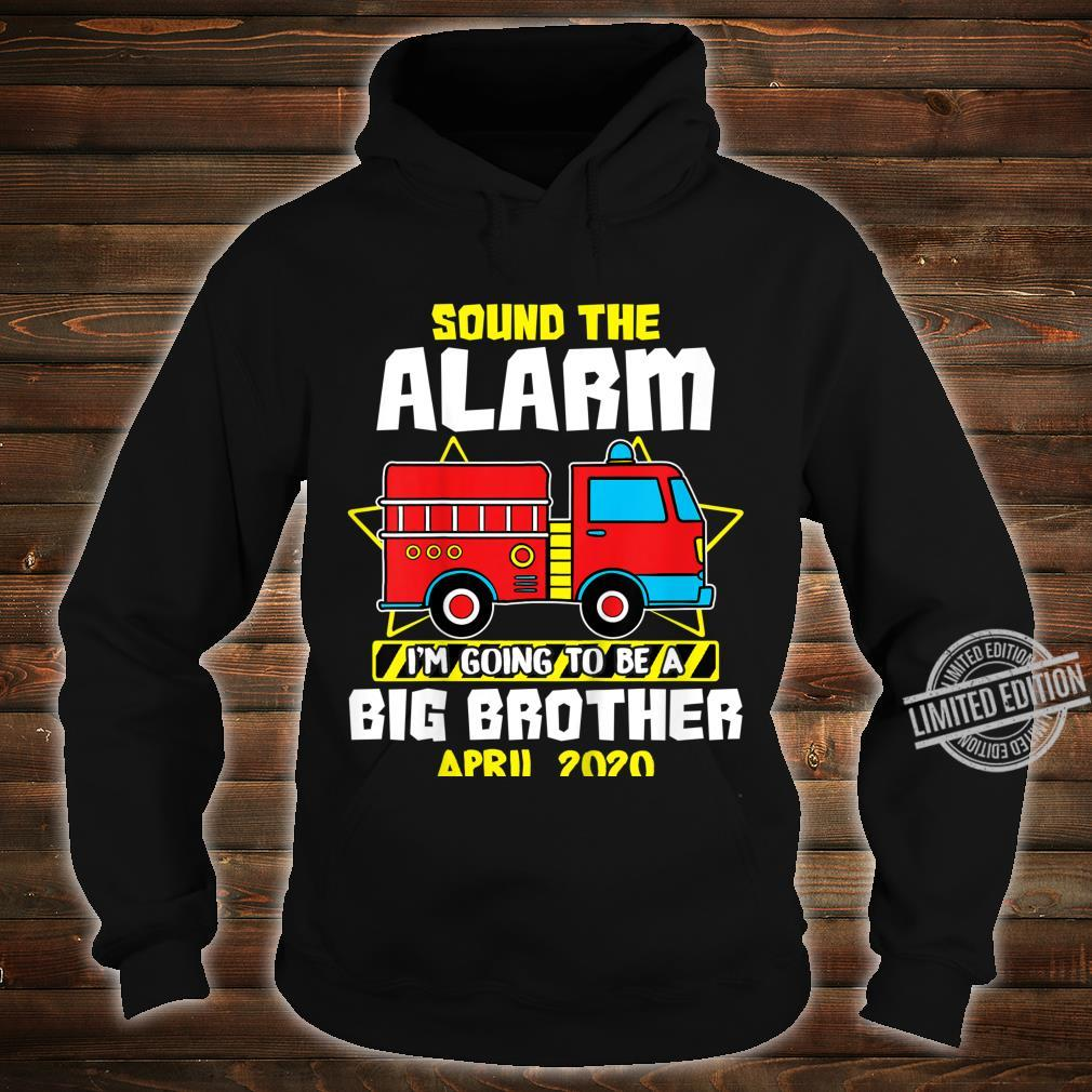 Kids Sound The Alarm Going To Be A Big Cute Brother Apr 2020 Shirt hoodie