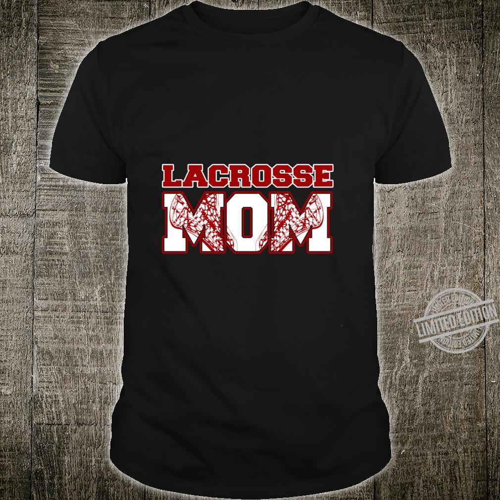 Lacrosse MOM Gift LAX Sports Mother Shirt