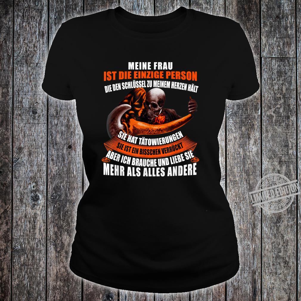 Meine frau ist die einzige person Shirt ladies tee