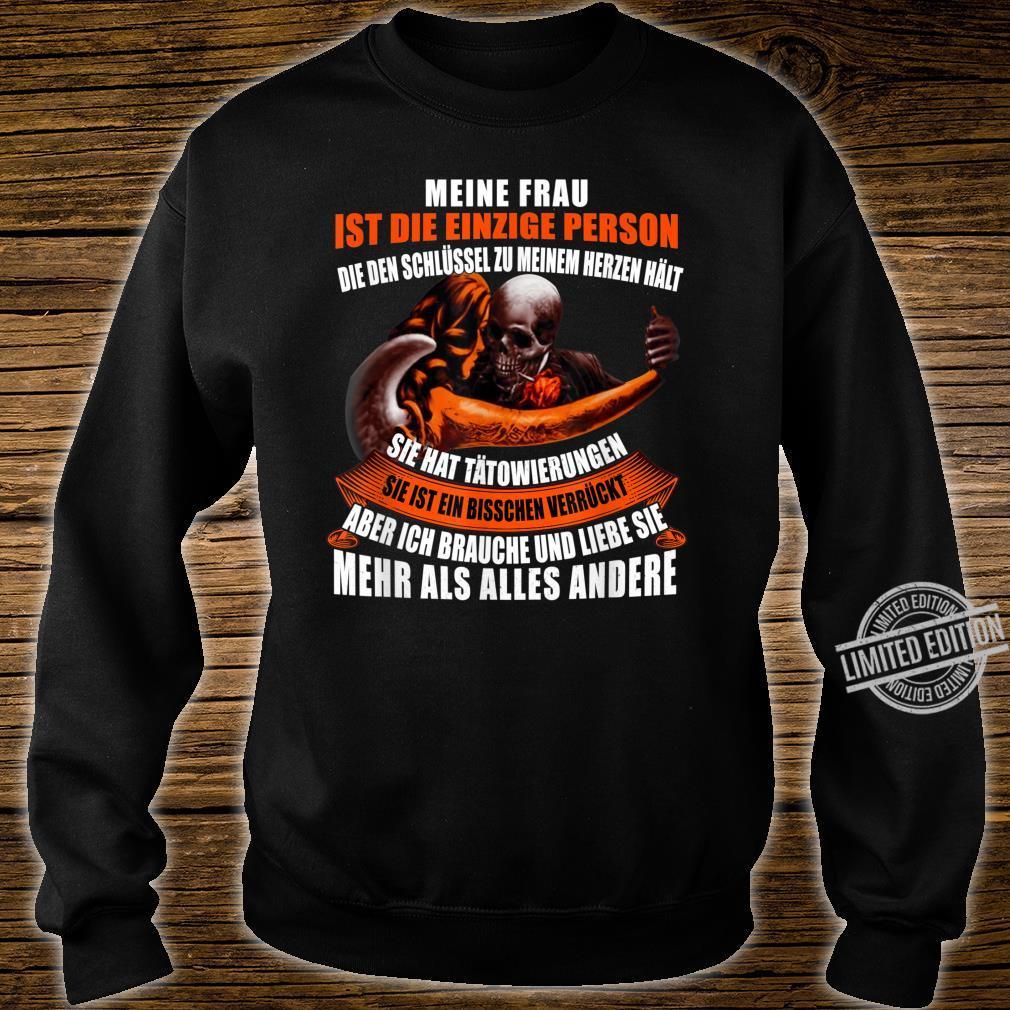 Meine frau ist die einzige person Shirt sweater