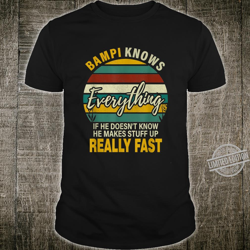 Mens Bampi Know Everything Grandpa Fathers Day Shirt