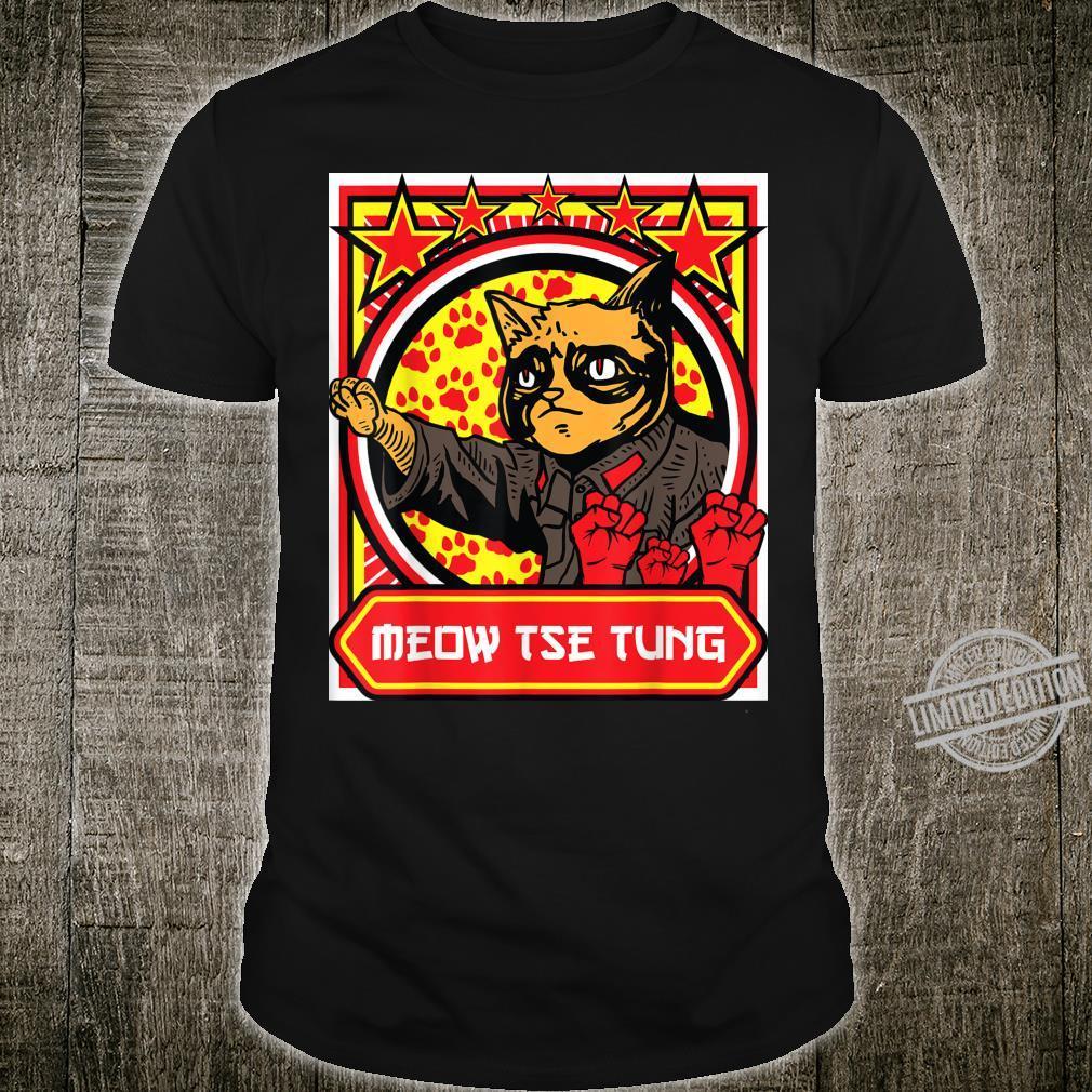 Meow Tse Tung Chinese Mao Zedong Chairman Kitten Meme Cat Shirt