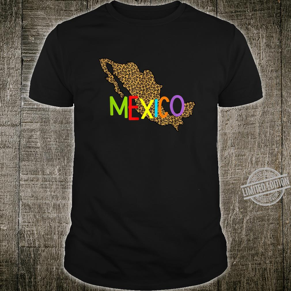 Mexico Cheetah Map Mapa de Mexico Cheetah Print Shirt