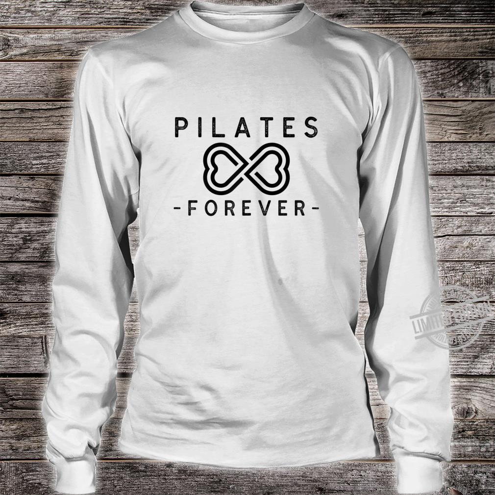 Pilates Forever Shirt long sleeved