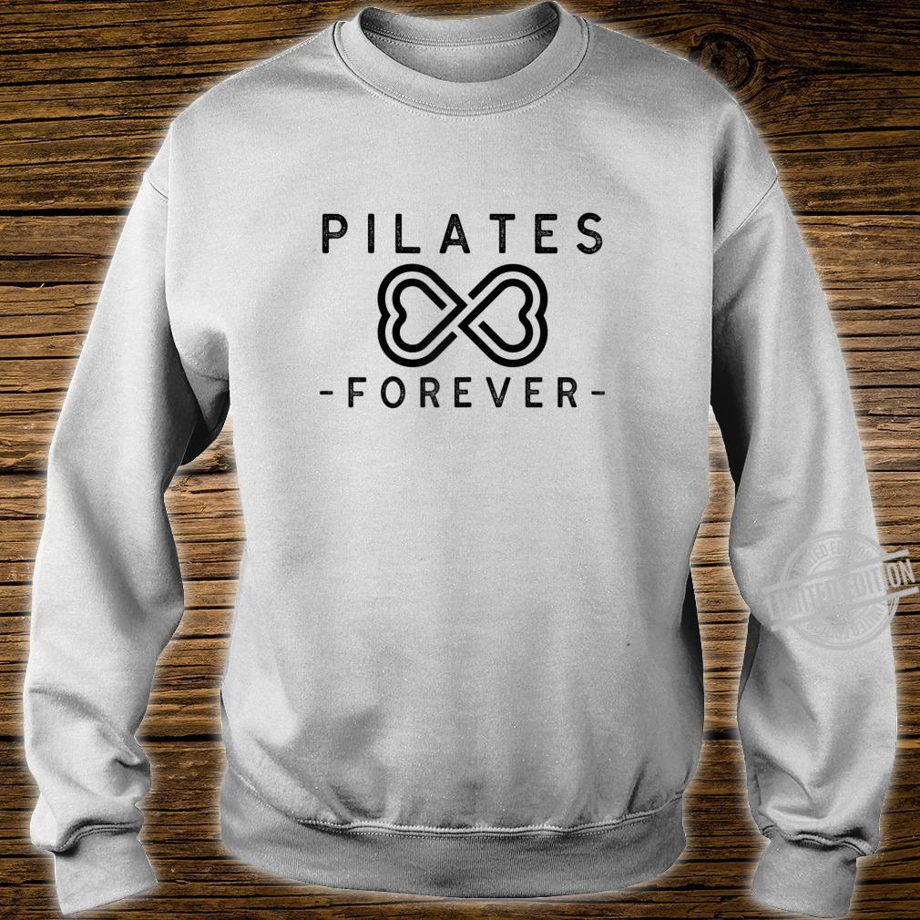 Pilates Forever Shirt sweater