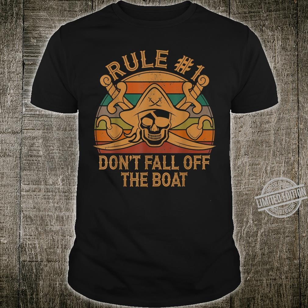 Rule #1 Don't Fall Off The Boat Pirate Dad Halloween Shirt