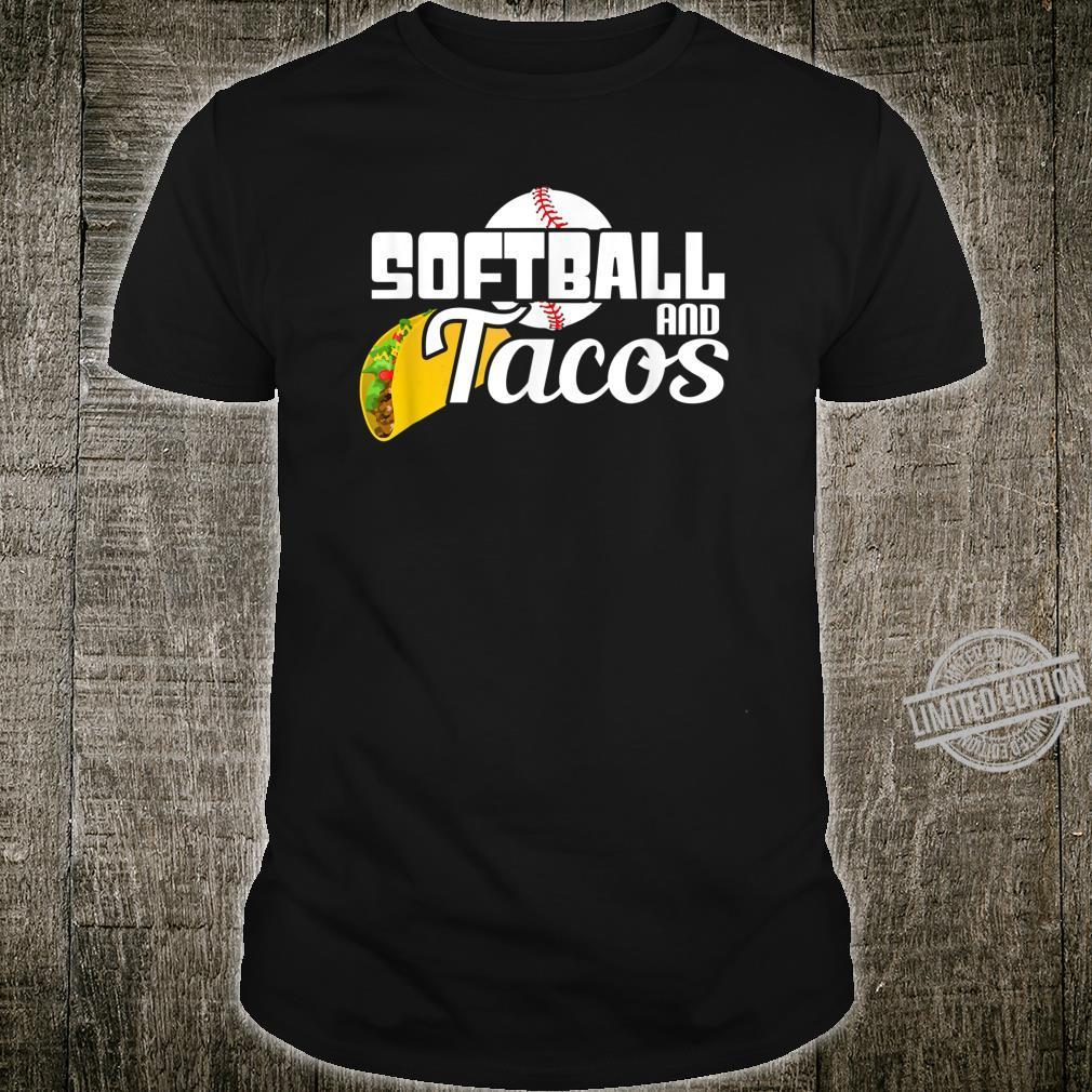 Softball and Tacos Softball Player Taco Shirt