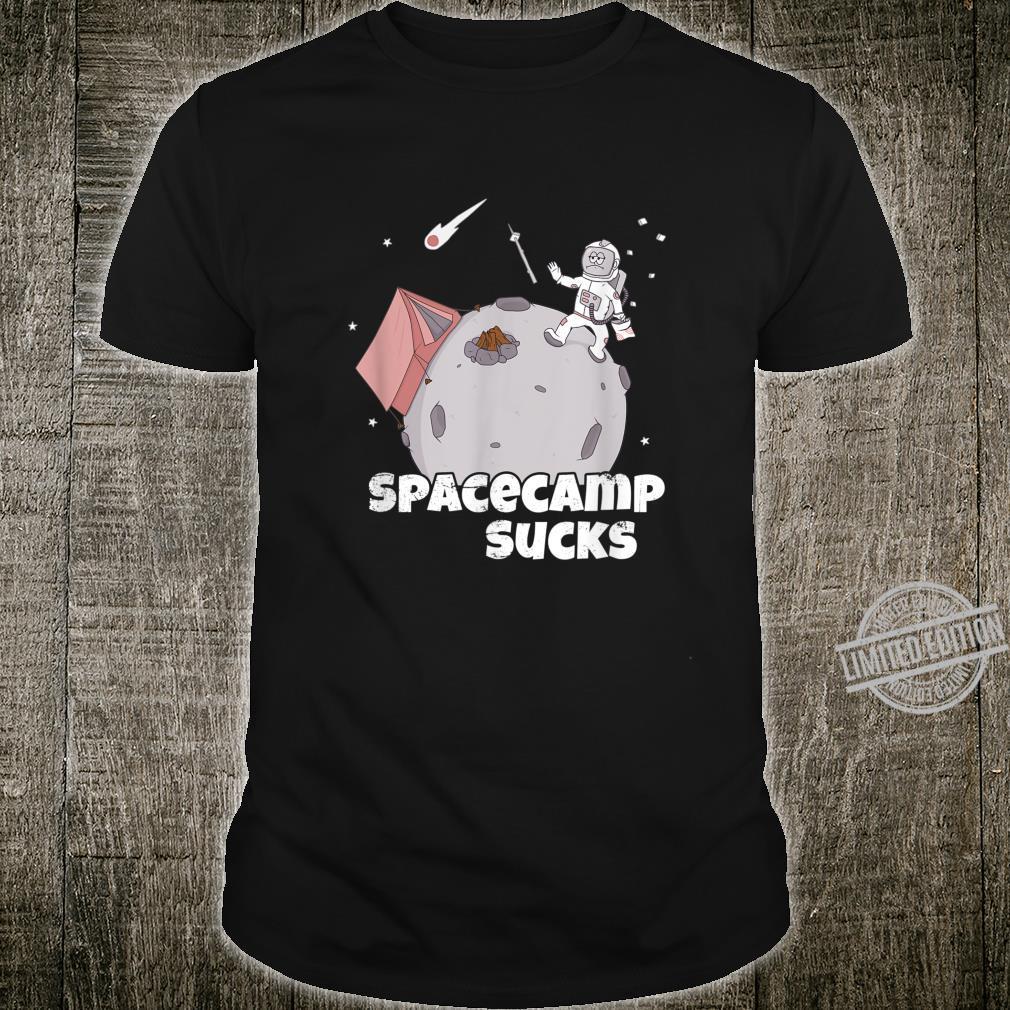 Spacecamp Sucks Astronaut im Outdoor Camp Shirt