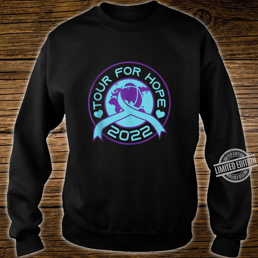 Sucide Awareness, Encouraging, 'Tour for Hope 2022' Shirt sweater