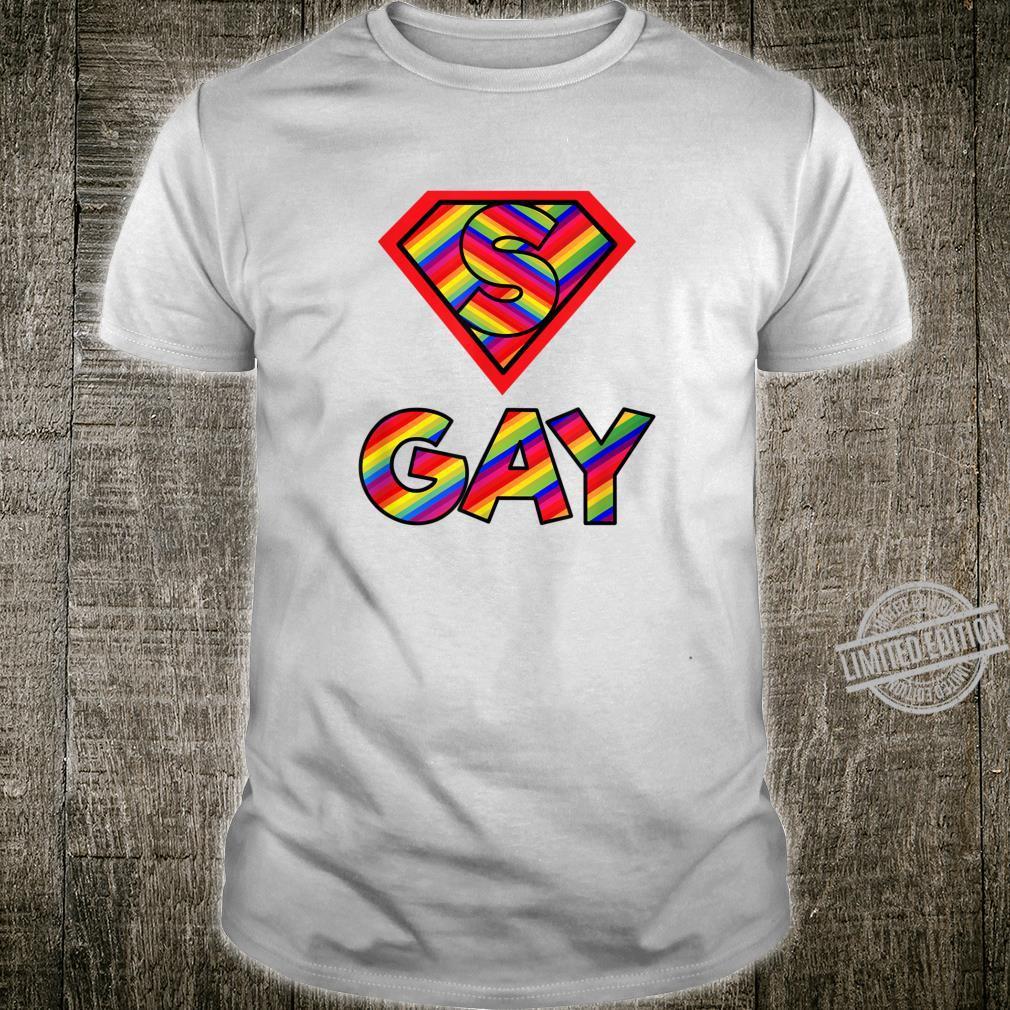 Super Gay Gay LGBTQIAs Shirt