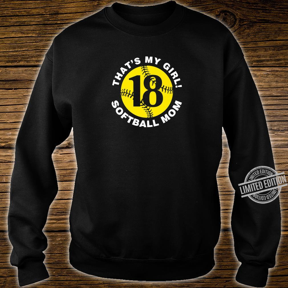 That's My Girl #18 Softball Mom Mother's Day Fast Pitch Fan Shirt sweater