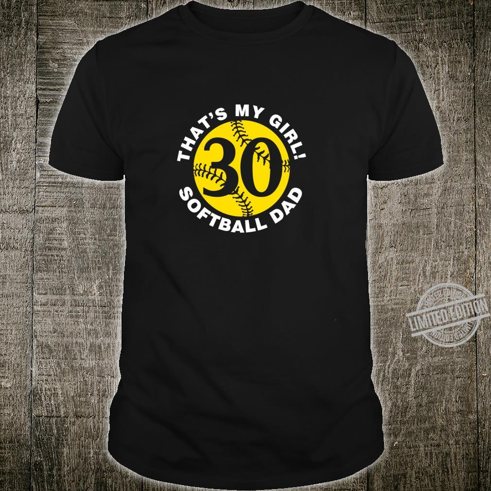 That's My Girl #30 Softball Dad Father's Day Fast pitch Fan Shirt