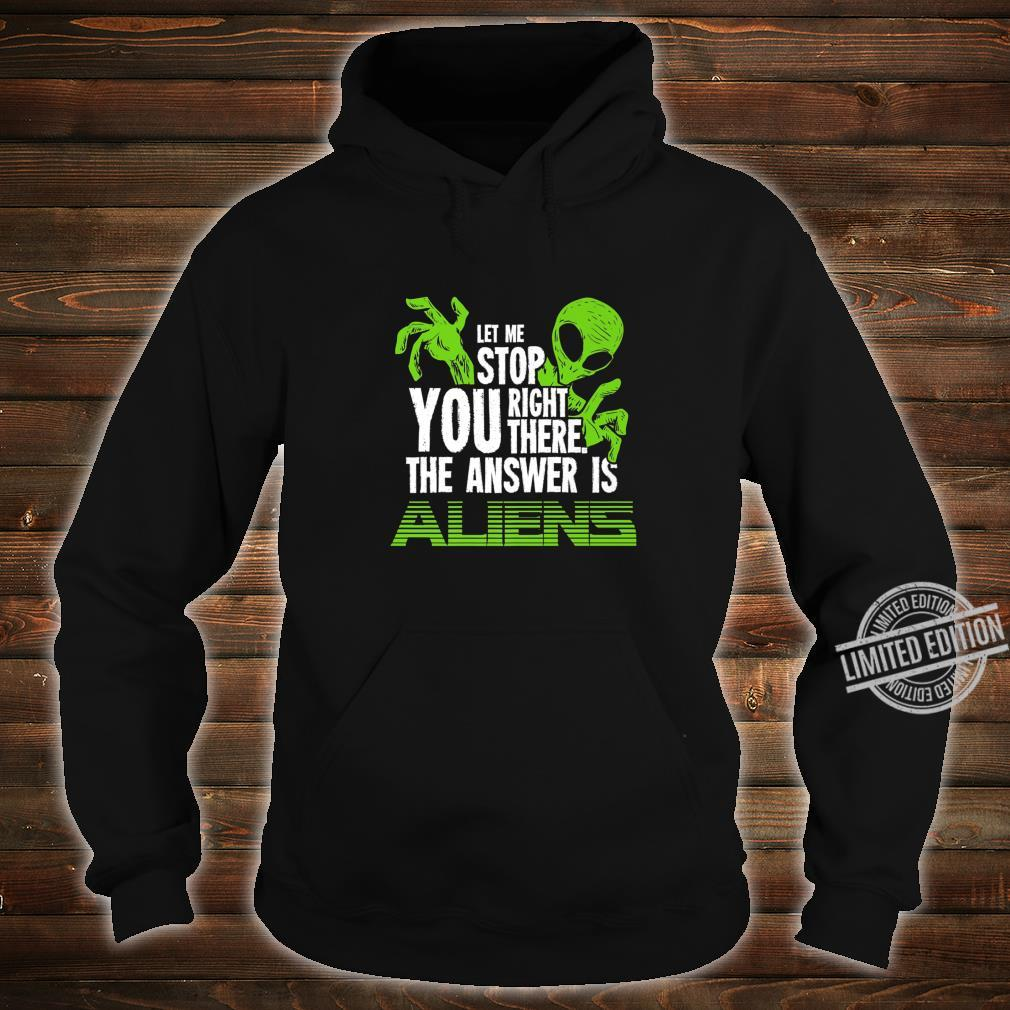 The Answer Is Aliens For Ancient Astronaut Theorist Shirt hoodie