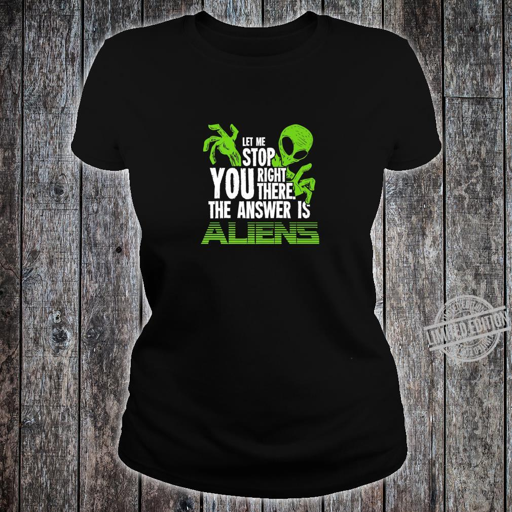 The Answer Is Aliens For Ancient Astronaut Theorist Shirt ladies tee