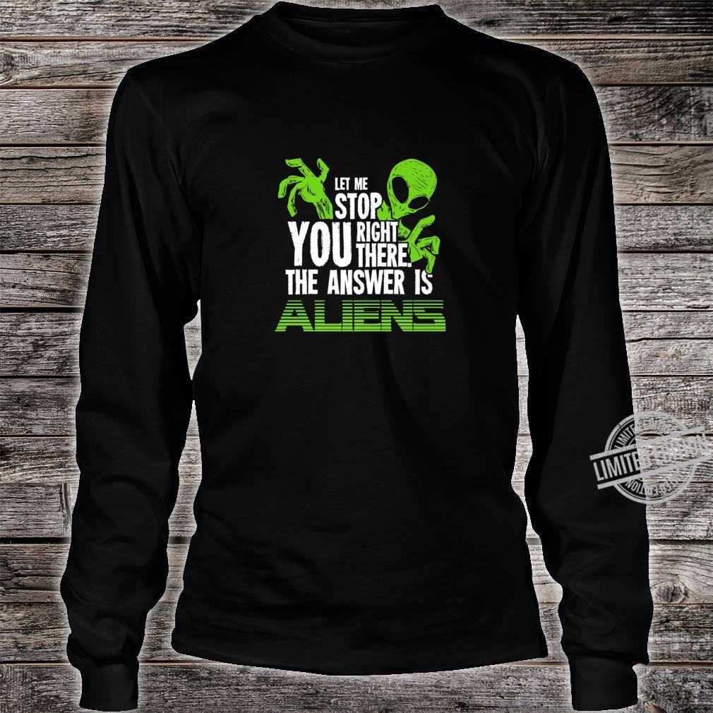 The Answer Is Aliens For Ancient Astronaut Theorist Shirt long sleeved
