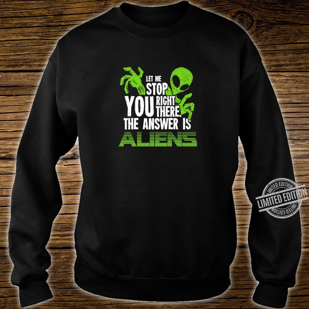 The Answer Is Aliens For Ancient Astronaut Theorist Shirt sweater