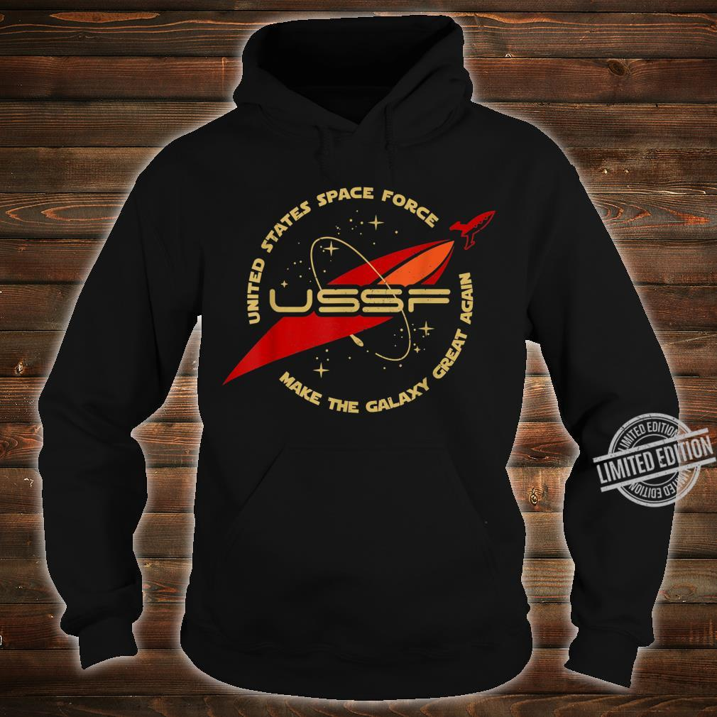 United States Space Force Make The Galaxy Great Again Shirt hoodie