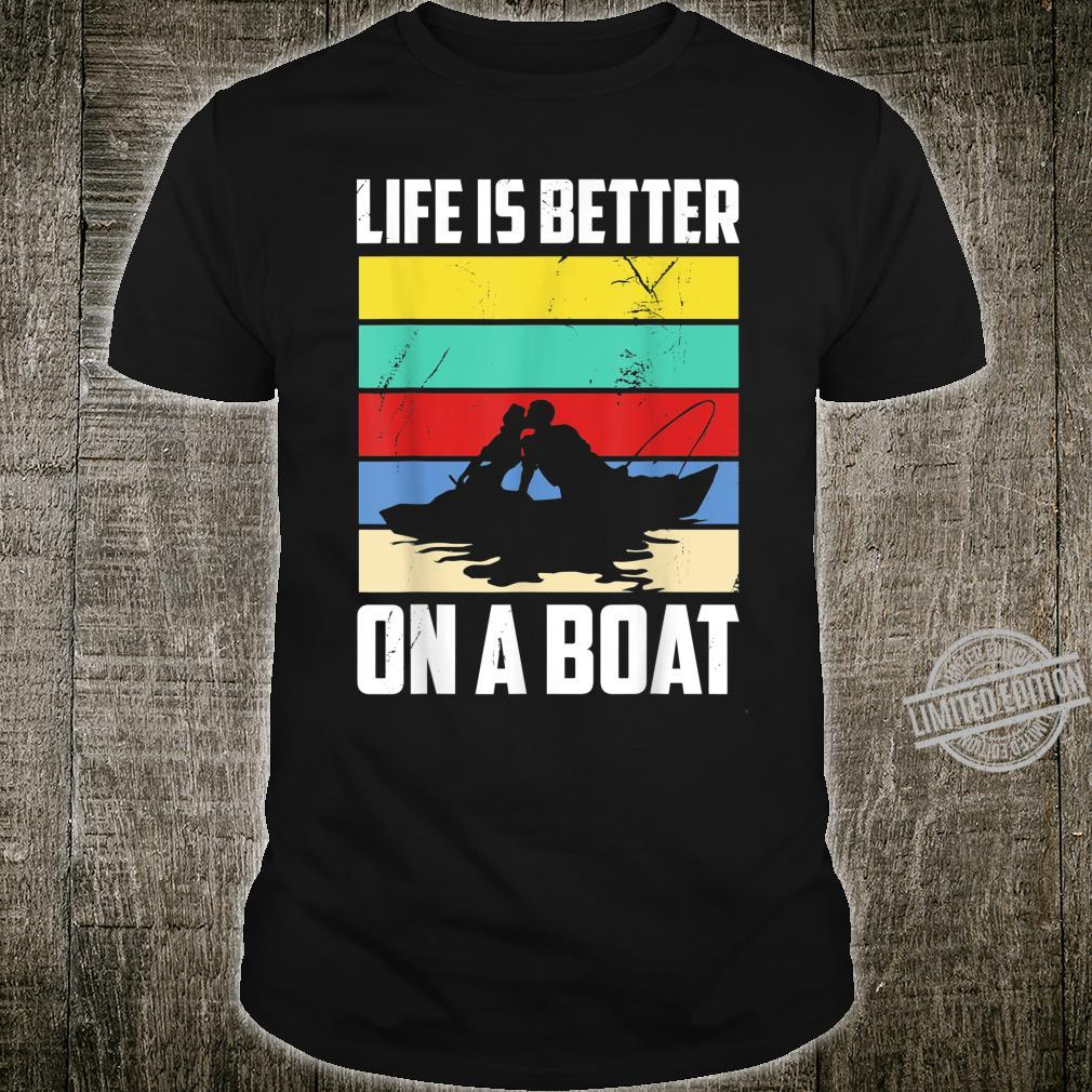Vintage Life is Better on A Boat design Sailing Fishing Shirt