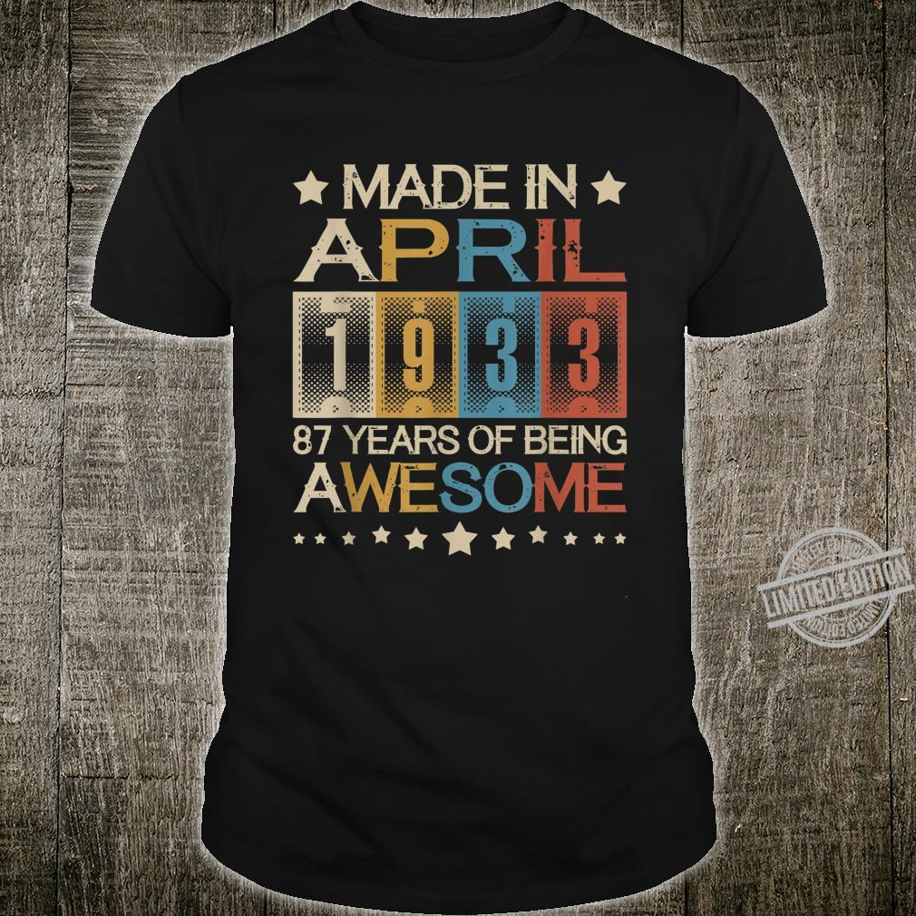 Vintage Made In April 1933 87 Years Old 87th Birthday Shirt