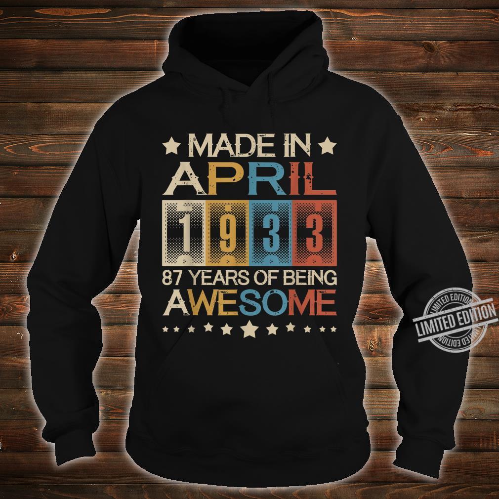Vintage Made In April 1933 87 Years Old 87th Birthday Shirt hoodie
