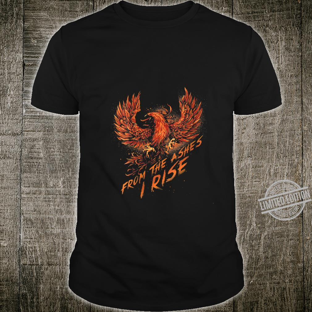 Womens From the Ashes, I Rise Motivational Phoenix Shirt
