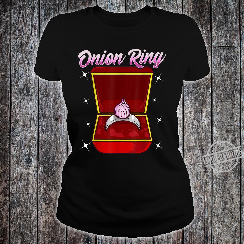 Zwiebelringgesponnene Hochzeit Verlobung vorschlagen Shirt ladies tee